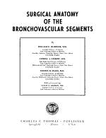 Surgical Anatomy of the Bronchovascular Segments PDF