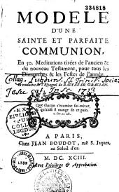 Modèle d'une sainte et parfaite communion, En 50. Meditations... Et traduites de l'Espagnol de Baltazar Gracian [par Claude de La Grange]...
