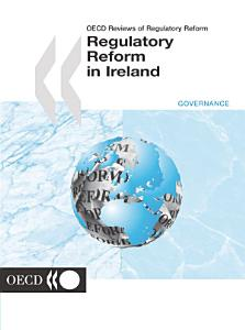 OECD Reviews of Regulatory Reform  Regulatory Reform in Ireland 2001 PDF