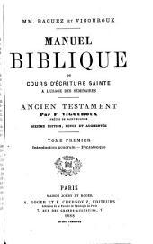 Manuel Biblique ou cours d'Ecriture Sainte à l'usage des séminaires