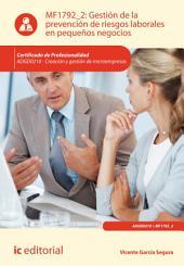 Gestión de la prevención de riesgos laborales en pequeños negocios. ADGD0210