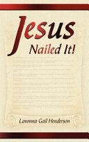Jesus Nailed It!