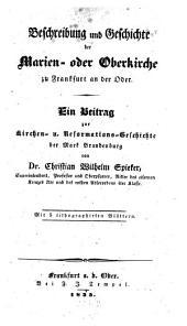 Beschreibung und Geschichte der Marien- oder Oberkirche zu Frankfurt a. d. O.