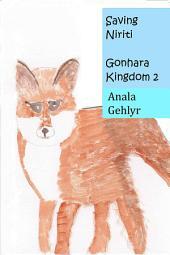 Saving Niriti: Gonhara Kingdom 2