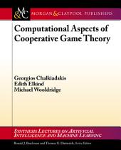 Computational Aspects of Cooperative Game Theory