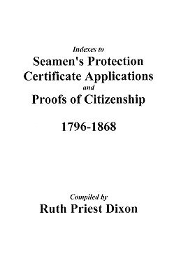 Index to Seamen's Protection Certificate Applications, Port of Philadelphia, 1796-1823