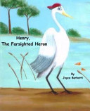 Henry the Farsighted Heron PDF