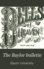 The Baylor Bulletin: Volume 4, Issue 1