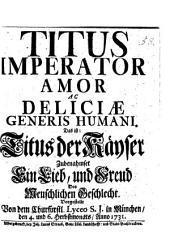 Titus Imperator Amor ac Deliciae generis humani