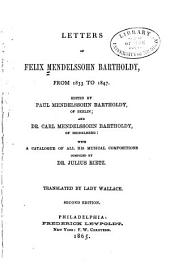 Letters of Felix Mendelssohn Bartholdy, from 1833 to 1847