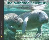 The Manatee Scientists: Saving Vulnerable Species