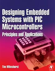 Designing Embedded Systems with PIC Microcontrollers PDF