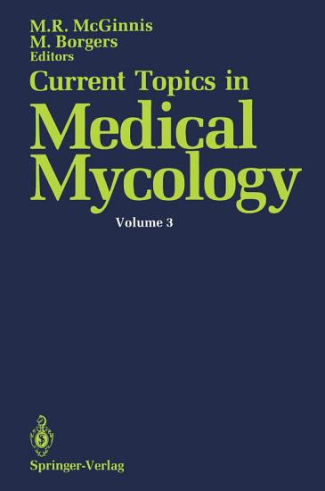 Current Topics in Medical Mycology PDF