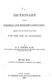 A Dictionary of the German and English Languages0: Abridged from the Authorś Larger Work for the Use of Learners : In 2 Parts. German and English, Volume 1