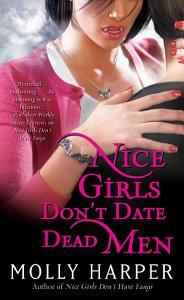 Nice Girls Don t Date Dead Men PDF