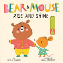 Bear and Mouse: Rise and Shine