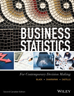 Business Statistics For Contemporary Decision Making 2nd Canadian Edition