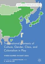 Transnational Contexts of Culture, Gender, Class, and Colonialism in Play