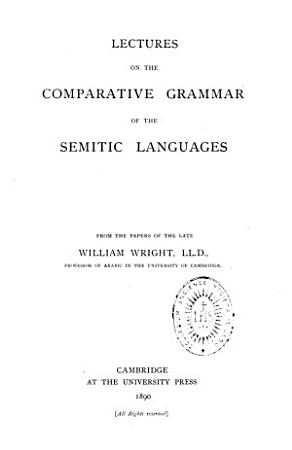 Lectures on the comparative grammar of the Semitic languages PDF