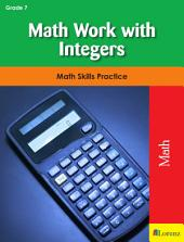 Math Work with Integers: Math Skills Practice