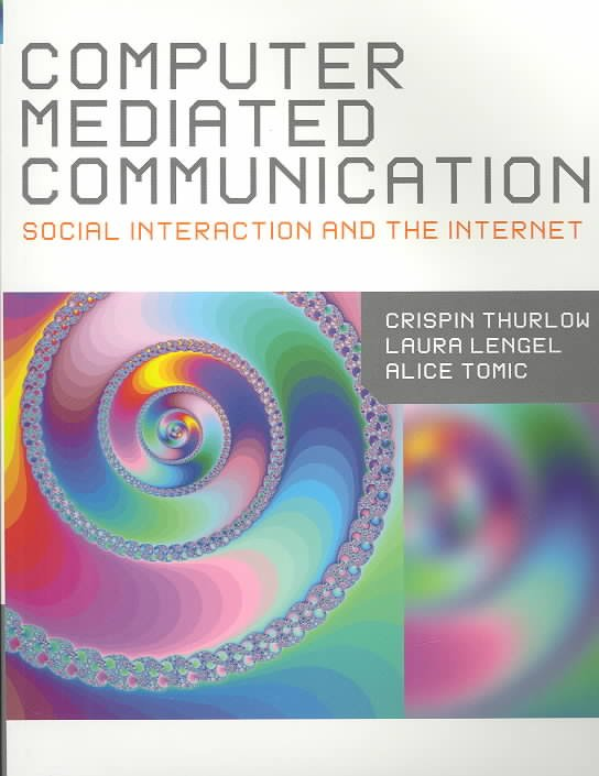 Computer Mediated Communication