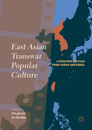 East Asian Transwar Popular Culture