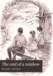 The End of a Rainbow: An American Story