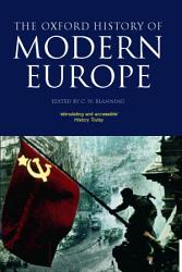 The Oxford History Of Modern Europe Book PDF