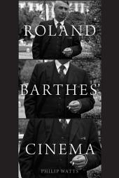 Roland Barthes Cinema