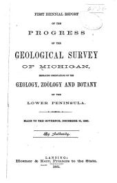 First Biennial Report of the Progress of the Geological Survey of Michigan