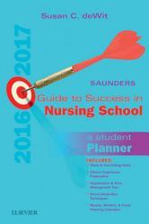 Saunders Guide To Success In Nursing School 2016 2017 E Book Book PDF