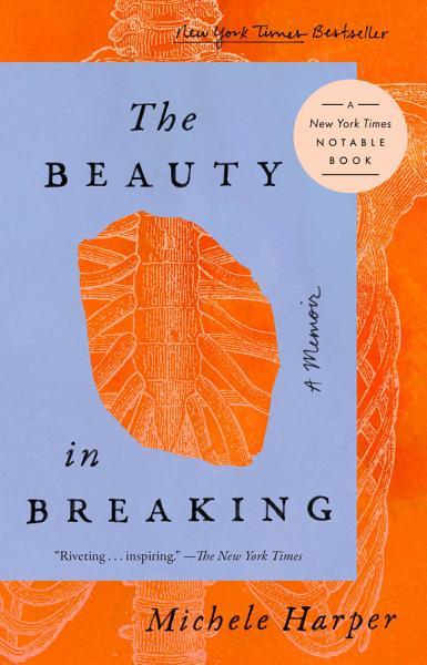 Download The Beauty in Breaking Book