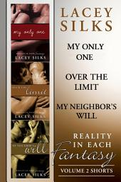 Reality in Each Fantasy (Erotic Shorts 4-6) Collection