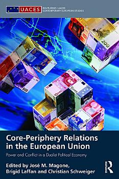 Core periphery Relations in the European Union PDF