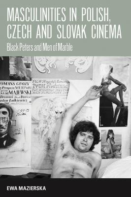 Masculinities in Polish  Czech and Slovak Cinema PDF