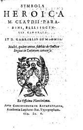 Symbola heroica: multo, quàm antea, fidelius de Gallica lingua in Latinam conversa