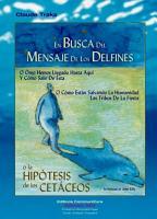 En Busca Del Mensaje De Los Delfines PDF