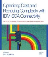 Optimizing Cost and Reducing Complexity with IBM SOA Connectivity PDF