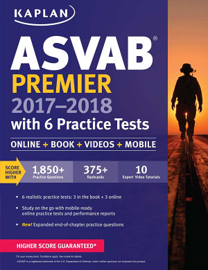 ASVAB Premier 2017-2018 with 6 Practice Tests