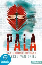 Pala. Das Geheimnis der Insel