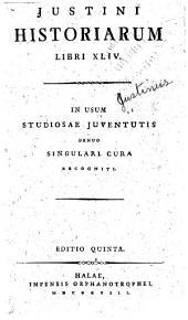 Justini Historiarum libri XLIV.: In usum studiosae juventutis denuo singulari cura recogniti