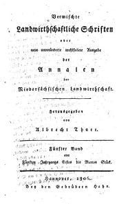 Vermischte landwirtschaftliche Schriften: Band 5