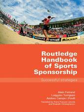 Routledge Handbook of Sports Sponsorship: Successful Strategies