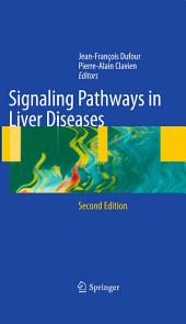 Signaling Pathways in Liver Diseases: Edition 2