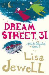 Dream Street, 31: ¿Está la felicidad dentro?