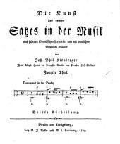 Die Kunst des reinen Satzes in der Musik: aus sicheren Grundsätzen hergeleitet und mit deutlichen Beyspielen erläutert. 2,3