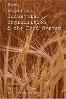New Empirical Industrial Organization   the Food System PDF