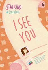 I See You - Stalking (Snackbook)