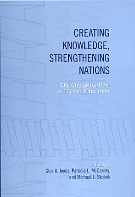 Creating Knowledge  Strengthening Nations