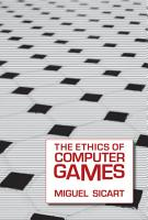 The Ethics of Computer Games PDF